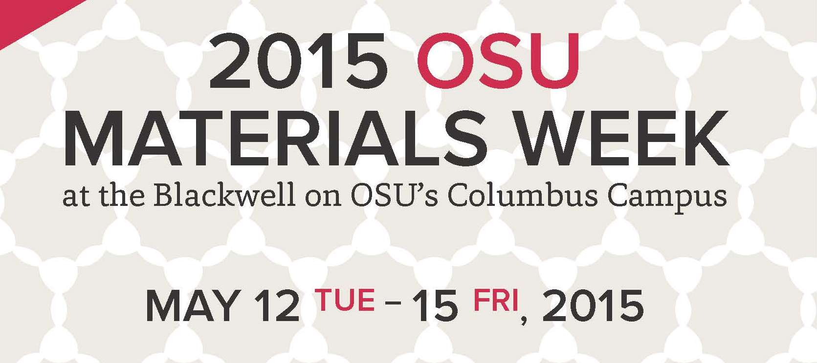 2015 OSU Materials Week @ The Blackwell   Columbus   Ohio   United States